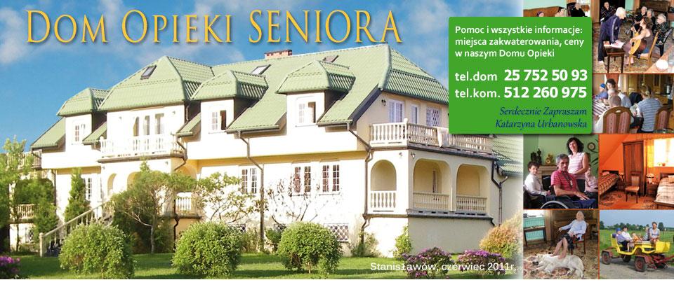 Dom Opieki Seniora Stanisławów